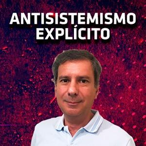 ANTISISTEMISMO EXPLICITO