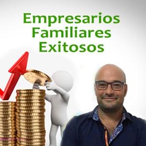 EMPRESARIOS FAMILIARES EXITOSOS