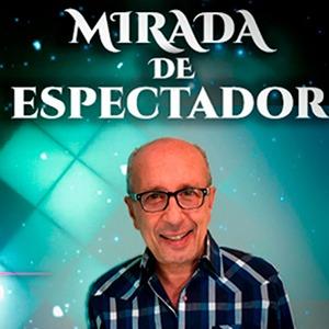 MIRADA DE ESPECTADOR